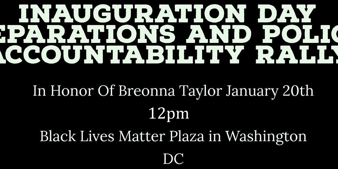 Green Party National Black Caucus: Breonna Taylor Inauguration Day Reparations & Police Accountability Rally